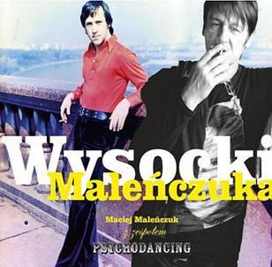 Małgorzata Maciejewska: Maleńczuk śpiewa Wysockiego, rzecz o tangu, wojnie i punkrocku