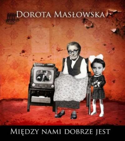 Bastelki: Pokochać Masłowską na zabój