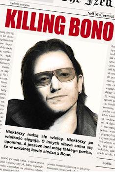 Rafał Klan: Killing Bono